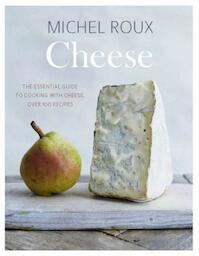 Cheese - Michel Roux (ISBN 9781849499668)
