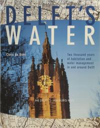 Delft's water - C. de Bont (ISBN 9789057301070)