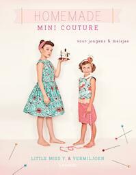 Homemade mini couture - Astrid-fia De Craecker (ISBN 9789401406840)