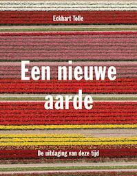 Een nieuwe aarde - Eckhart Tolle (ISBN 9789020210248)