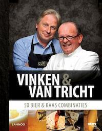 Vinken & Van Tricht - Ben Vinken, Michel Van Tricht (ISBN 9789020997583)