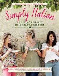 Simply Italian - Michela Chiappa, Emanuela Chiappa, Romina Chiappa (ISBN 9789000335237)