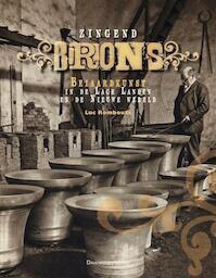 Zingend Brons - Luc Rombouts (ISBN 9789058267207)