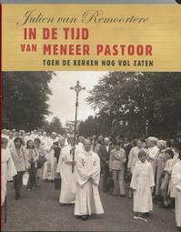 In de tijd van meneer pastoor - J. van Remoortere (ISBN 9789056179083)