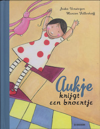 Aukje krijgt een broertje - M. Fellerhoff (ISBN 9789058385024)