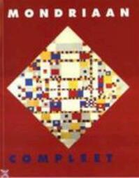 Mondriaan Compleet - Piet. Mondriaan, Marty. Bax (ISBN 9789066139299)