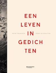 Een leven in gedichten - Ronny De Schuyter, Peter Theunynck (ISBN 9789059086760)