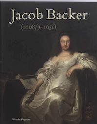 Jacob Backer (1608/9-1651) - Peter van den Brink (ISBN 9789040085598)