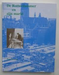 Rotterdammer en zyn markt - Troost (ISBN 9789028857612)