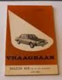 Vraagbaak voor uw Mazda 626 - P.H. Olving (ISBN 9789020113365)