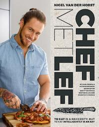 Chef met lef - Nigel van der Horst (ISBN 9789024577590)