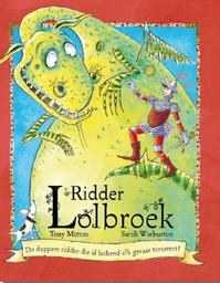 Ridder lolbroek - Tony Mitton (ISBN 9789052474465)