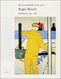 Roger Raveel - B. Dewulf, H. O. / Sizoo Scheire (ISBN 9789055444786)