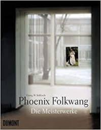 Phoenix Folkwang : die Meisterwerke. - Georg-Wilhelm Költzsch (ISBN 3832149945)