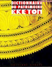 Dictionnaire du patrimoine breton - N/a (ISBN 9782843980848)