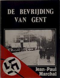 De Bevrijding van Gent - Jean-Paul Marchal