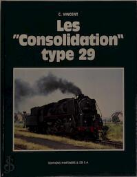 """Les """"Consolidation"""" type 29 - C. Vincent"""