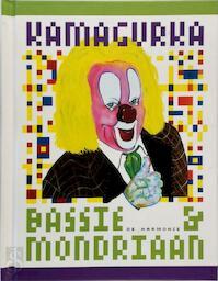 Bassie & Mondriaan - Kamagurka (ISBN 9789061699323)