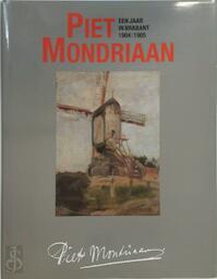 Piet Mondriaan - Charles Cornelis Maria de Mooij (ISBN 9789066302020)