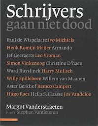 Schrijvers gaan niet dood - Margot Vanderstraeten, Stephan Vanfleteren (ISBN 9789045006659)