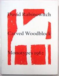 David Rabinowitch Carved Woodblock Monotypes 1962 - Kenneth Baker (ISBN 3933807905)