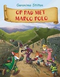 Op pad met Marco Polo - Stilton (ISBN 9789054616191)