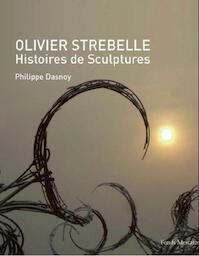 Olivier Strebelle - Philippe Dasnoy (ISBN 9789061538349)