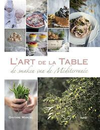 L'art de la table - Gintare Marcel (ISBN 9789402601527)