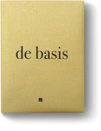 De basis - Filip Verheyden, Sergio Herman, Michiel de Bruyn (ISBN 9789490028671)
