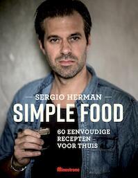 Simple food - Sergio Herman, Mara Grimm, Johan Cuypers (ISBN 9789490028817)