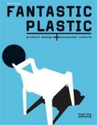 Fantastic plastic - Susan Mossman (ISBN 9781906155407)