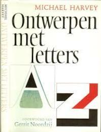 Ontwerpen met letters - Michael Harvey, Gerrit Noordzij, Huib van Krimpen (ISBN 9789060176443)