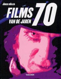 Films van de jaren 70 - Jürgen Müller, Thierry Nebois, Philip Bühler, Gerrit J. ten Bloemendaal, Fiorien van der Werff (ISBN 9783822829967)