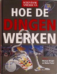 Hoe de dingen werken - Michael Wright, Mukul Patel, David Baker, Henk Moerdijk, Uniepers (ISBN 9789068252712)