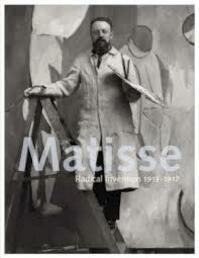 Matisse: Radical Invention, 1913-1917 - Stephanie D'Allesandro (ISBN 9780865592377)