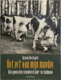 Het erf van mijn moeder - Katrien Verstraete (ISBN 9789056174095)