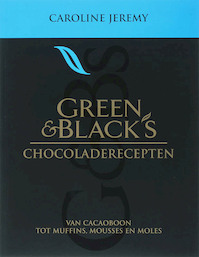 Green & Black's chocoladerecepten - Carloline Jeremy (ISBN 9789059562226)