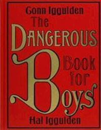 Dangerous Book for Boys, The - Conn Iggulden (ISBN 9780007232741)