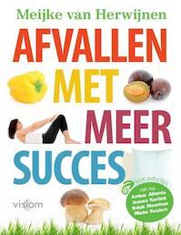 Afvallen met meer succes - Meijke Van Herwijnen (ISBN 9789082140309)