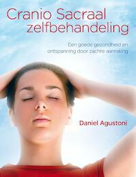 Cranio Sacraal-zelfbehandeling - D. Agustoni (ISBN 9789460150029)