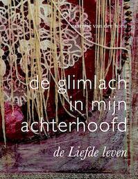 De glimlach in mijn achterhoofd - Marijtje van der Horst (ISBN 9789069639819)