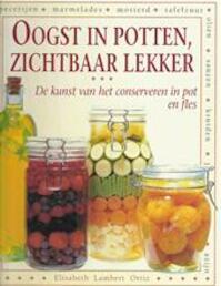 Oogst in potten, zichtbaar lekker - Elisabeth Lambert Ortiz, Judy Ridgway, Anna Vesting, Textcase (ISBN 9789062555901)