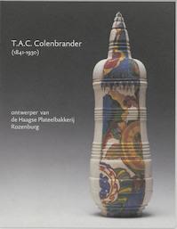 T.A.C. Colenbrander (1841-1930) - Titus M. Eliëns (ISBN 9789040093616)