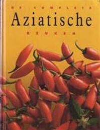 De complete Aziatische keuken - Roslyn Anderson, Lotje Deelman, Ingrid Hadders (ISBN 9783829004312)