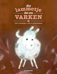 Het lammetje dat een varken is - Pim Lammers (ISBN 9789462911994)