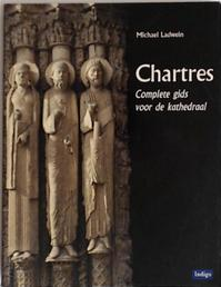 Chartres - Michael Ladwein (ISBN 9789060384664)