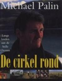 De cirkel rond - Michael Palin (ISBN 9789024603985)