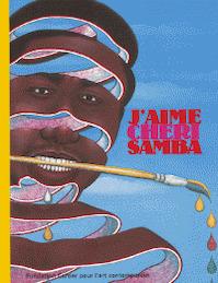 J'aime Chéri Samba - Chéri Samba, André Magnin (ISBN 9782742747061)