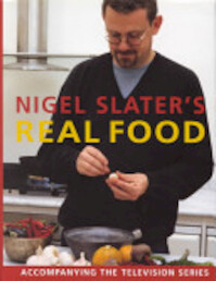 Nigel Slater's Real Food - Nigel Slater (ISBN 9781857029710)