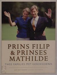 Prins Filip & Prinses Mathilde - Jean Bastiaensen (ISBN 9789056172626)